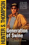 Generation of Swine: Tales of Shame and Degradation in the '80's