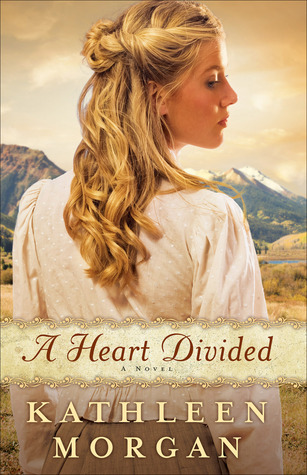 A Heart Divided(Heart of the Rockies  1)
