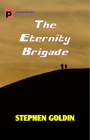 The Eternity Brigade: Final Edition