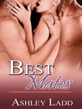Best Mates by Ashley Ladd
