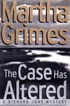 The Case Has Altered (Richard Jury Mysteries 14)