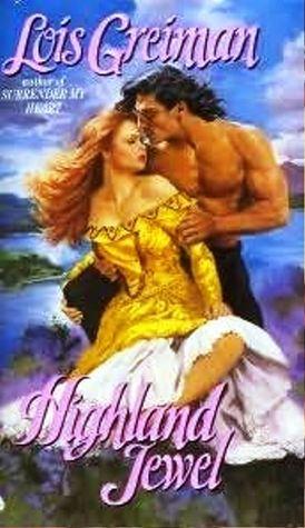 Highland Jewel Highland Brides 1 By Lois Greiman