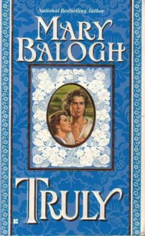 Truly by Mary Balogh