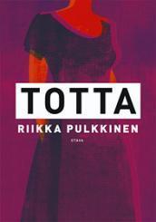 Totta by Riikka Pulkkinen