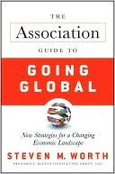 the-association-guide-to-going-global-new-strategies-for-a-changing-economic-landscape