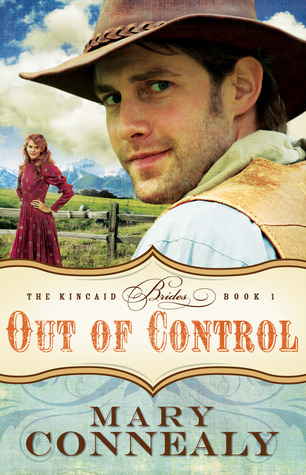 Out of Control (Kincaid Brides, #1)