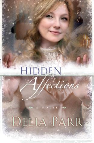 Hidden Affections by Delia Parr