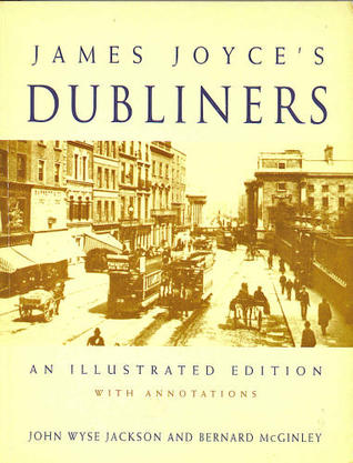 Dubliners: An Illustrated Edition with Annotations