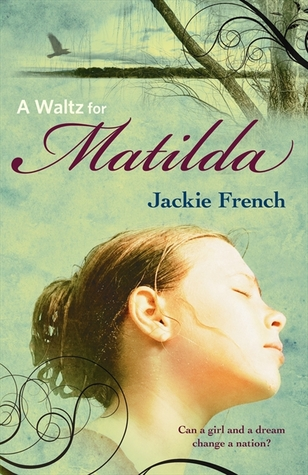 A Waltz for Matilda (Matilda Saga, #1)