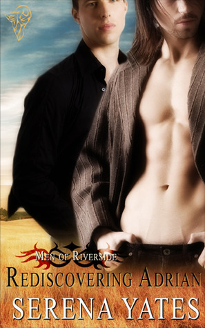 Rediscovering Adrian (Men of Riverside, #2)