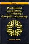 Psychological Commentaries on the Teachings of Gurdjieff & Ouspensky, Vol. 2