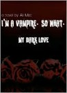 My Dark Love by Ali Mac