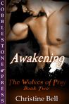 Awakening (The Wolves of Pray, #2)