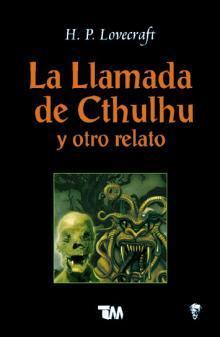 La llamada de Cthulhu y otro relato