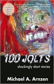 100 Jolts: Shockingly Short Stories