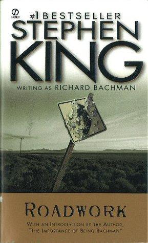 Roadwork by Richard Bachman