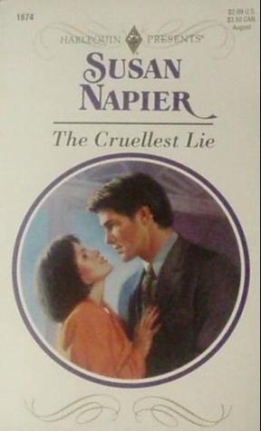 The Cruellest Lie