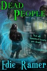 Dead People (Haunted Hearts #1)