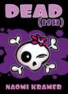 DEAD[ish] by Naomi Kramer