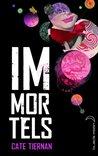 Immortels by Cate Tiernan