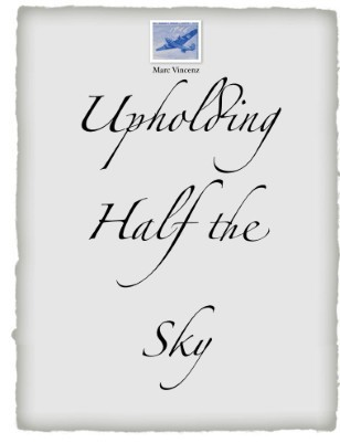 Upholding half the Sky