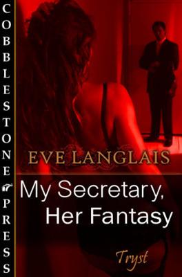 My Secretary, Her Fantasy (My Secretary, #2)