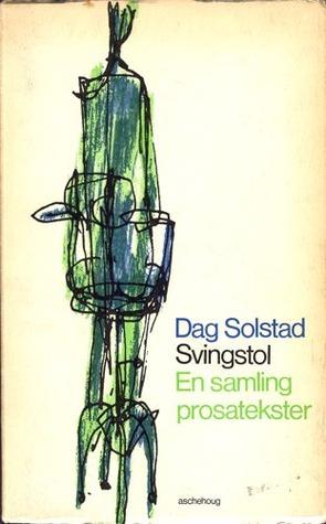 Svingstol  by Dag Solstad