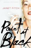 Paint it Black by Janet Fitch