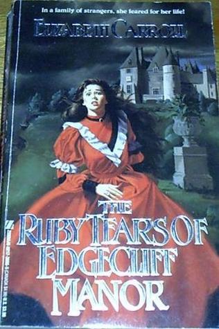 The Ruby Tears of Edgecliff Manor por Elizabeth Carroll 978-0821736654 PDF MOBI