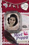 Meet Poppy (Our Australian Girl - Poppy, #1)