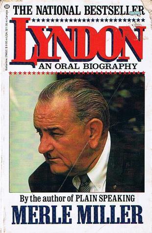 Lyndon: An Oral Biography