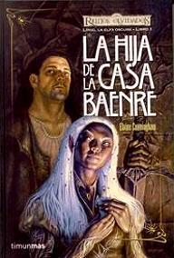La hija de la Casa Baenre (Reinos Olvidados: Liriel, la Elfa Oscura #1)