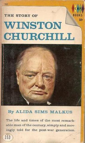 The Story of Winston Churchill by Alida Sims Malkus