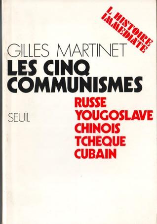 Les cinq communismes  by Gilles Martinet