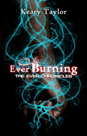 Ever Burning by Keary Taylor