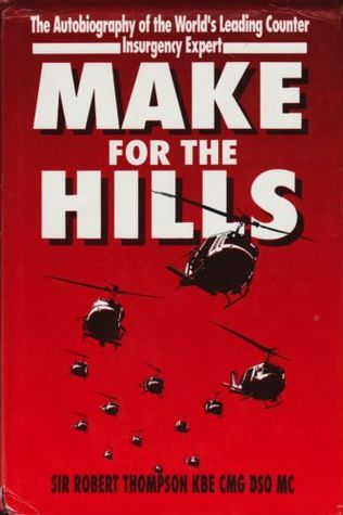 Make For The Hills: Memories of Far Eastern Wars