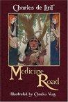 Medicine Road (Newford)