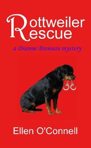 Rottweiler Rescue (Diane Brennan Mystery, #1)