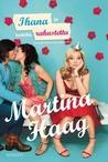 Ihana ja todella rakastettu by Martina Haag
