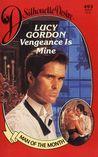 Vengeance Is Mine by Lucy Gordon