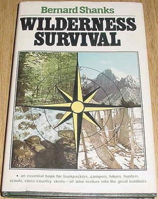 Wilderness Survival by Bernard Shanks