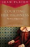 Courting Her Highness (Stuart Saga, #9)