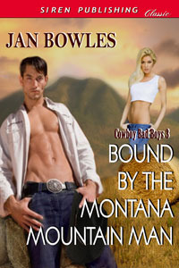 Bound by the Montana Mountain Man by Jan Bowles