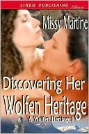 Discovering Her Wolfen Heritage by Missy Martine