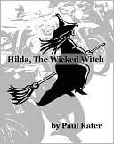 Hilda the Wicked Witch (Hilda the Wicked Witch #1)