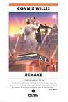 Remake / Territorio inexplorado by Connie Willis