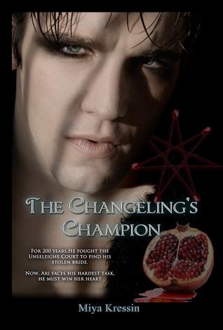 The Changeling's Champion by Miya Kressin
