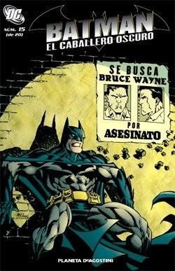 Batman El Caballero Oscuro  #15 (Coleccionable #15, Bruce Wayne Fugitive)