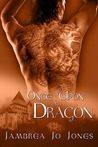 Once Upon a Dragon by Jambrea Jo Jones