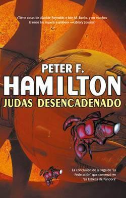 Judas desencadenado by Peter F. Hamilton